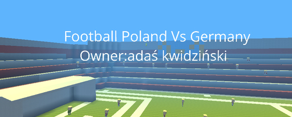 Football Poland Vs Germany - KoGaMa - Play, Create And Share